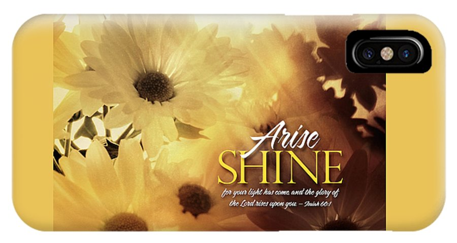 Arise Shine IPhone X Case featuring the photograph Arise Shine by Shevon Johnson