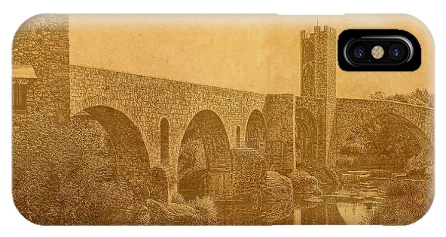 Besalu IPhone X Case featuring the photograph Besalu Bridge by Nigel Fletcher-Jones