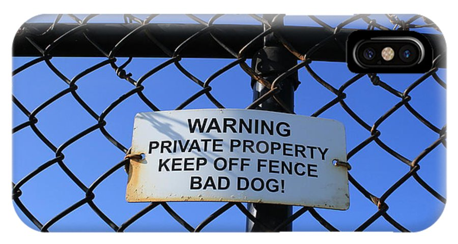 Fence IPhone X Case featuring the photograph Beware Sign by John Ricard jr