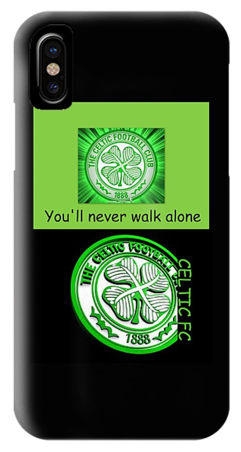 best loved 3ec7d 5cc0d Celtic Fc ... You'll Never Walk Alone IPhone X Case