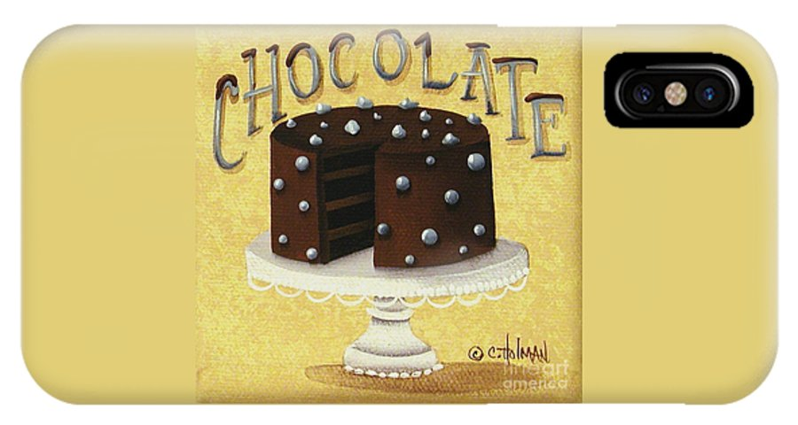 Art IPhone X Case featuring the painting Chocolate Cake by Catherine Holman