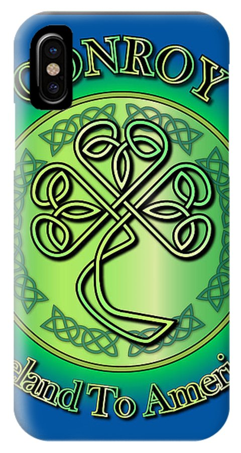 Conroy IPhone X Case featuring the digital art Conroy Ireland To America by Ireland Calling