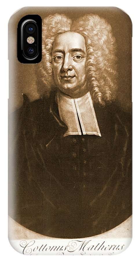 Cotton Mather 1728 IPhone X Case featuring the photograph Cotton Mather 1728 by Padre Art