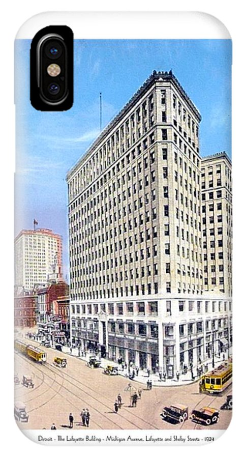 Detroit IPhone X Case featuring the digital art Detroit - The Lafayette Building - Michigan Avenue Lafayette And Shelby Streets - 1924 by John Madison