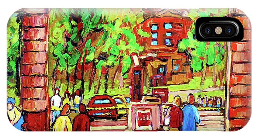 Montreal IPhone X Case featuring the painting Downtown Montreal Mcgill University Streetscenes by Carole Spandau