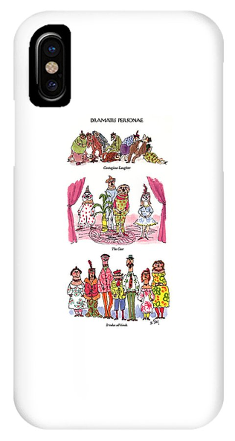 Dramatis Personae (three Sets: Contagious Laughter IPhone X Case featuring the drawing Dramatis Personae by William Steig