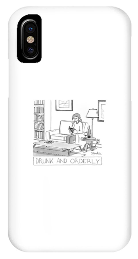 Captionless IPhone X Case featuring the drawing Drunk And Orderly -- A Woman Reads A Book by Charlie Hankin