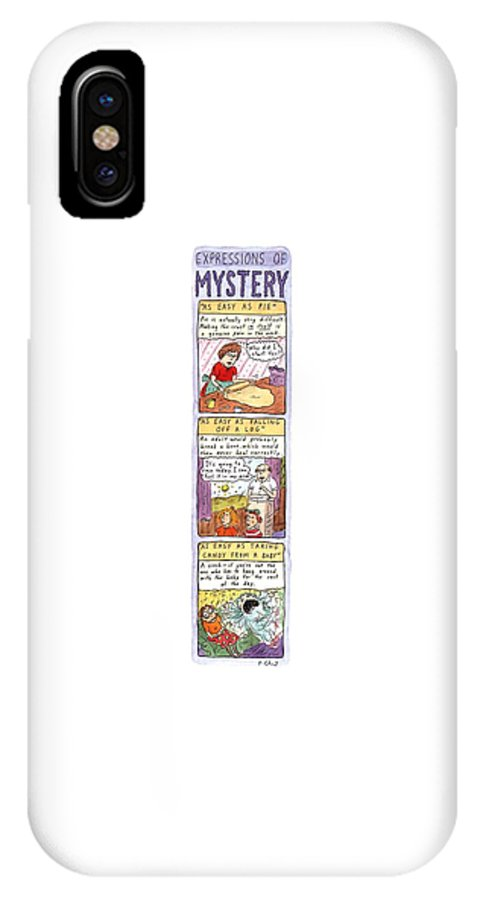 Expressions Of Mystery  Jan. 1 IPhone X Case featuring the drawing Expressions Of Mystery by Roz Chast