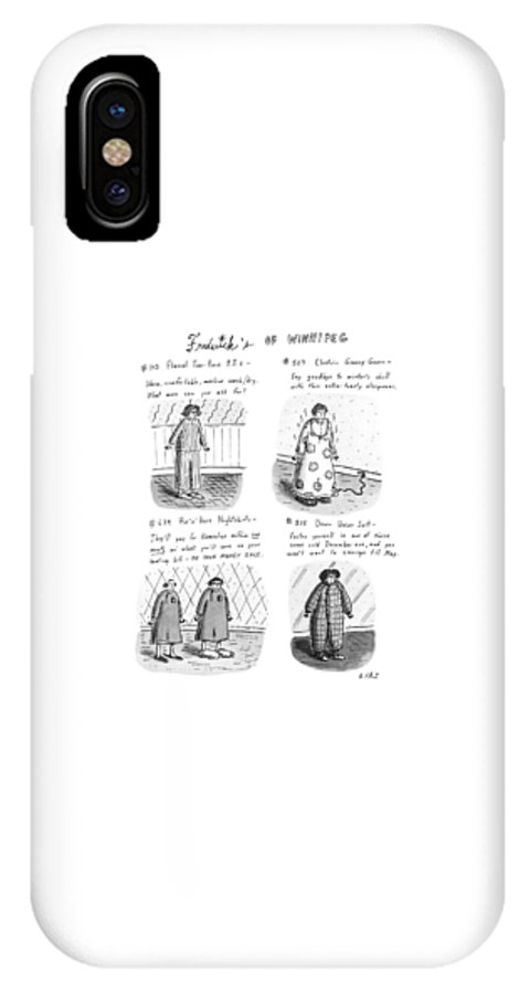 Frederick's Of Winnipeg: Title. 4-panel Drawing Shows Such Items As Flannel Pajamas IPhone X Case featuring the drawing Frederick's Of Winnipeg by Roz Chast