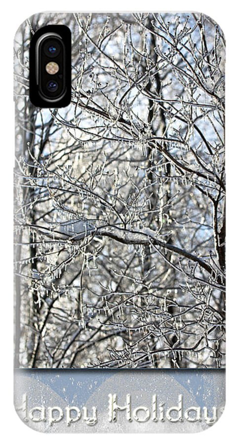 Holiday IPhone X Case featuring the photograph Happy Holidays Greeting - Icicles On Trees by Mother Nature
