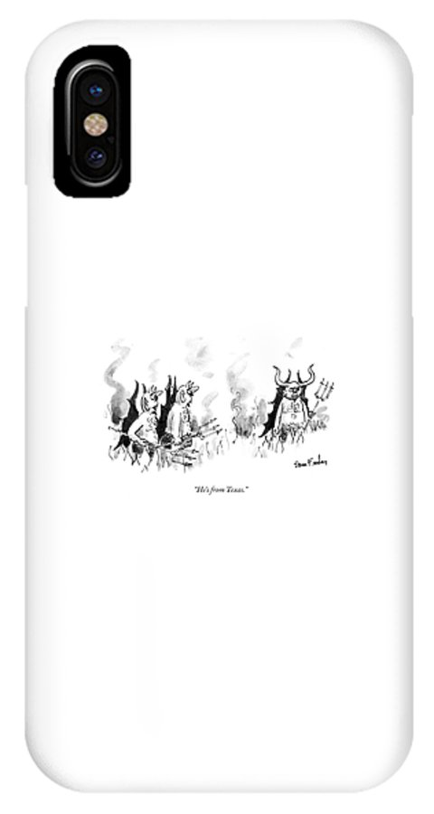 Death IPhone X Case featuring the drawing He's From Texas by Dana Fradon