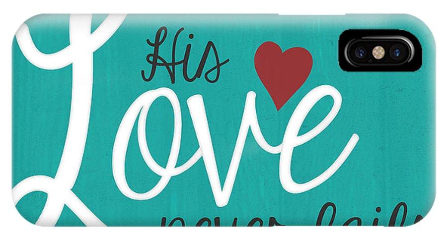Love IPhone X Case featuring the digital art Hislove by Dwellart Decor