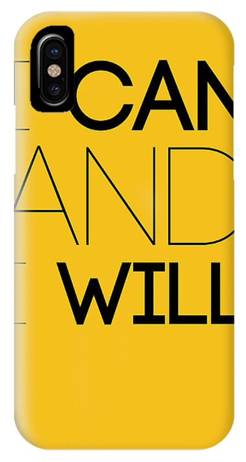 Motivational IPhone X Case featuring the digital art I Can And I Will Poster 2 by Naxart Studio