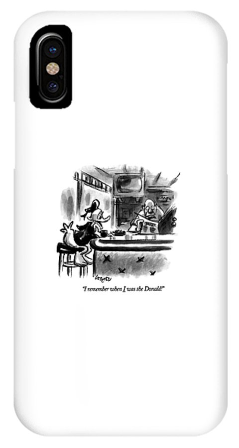 (a Saddened Donald Duck Talking At A Bar IPhone X Case featuring the drawing I Remember When I Was The Donald! by Lee Lorenz