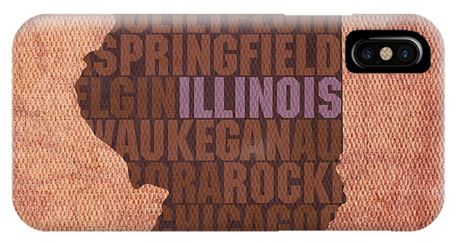 Illinois State Word Art On Canvas IPhone X Case featuring the mixed media Illinois State Word Art On Canvas by Design Turnpike