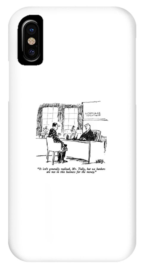 Money IPhone X Case featuring the drawing It Isn't Generally Realized by Robert Weber