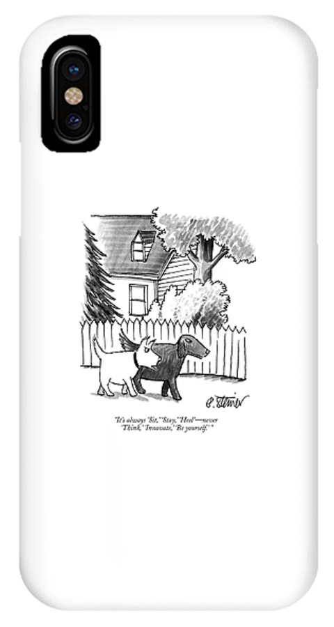 It's Always 'sit IPhone X Case featuring the drawing It's Always Sit by Peter Steiner