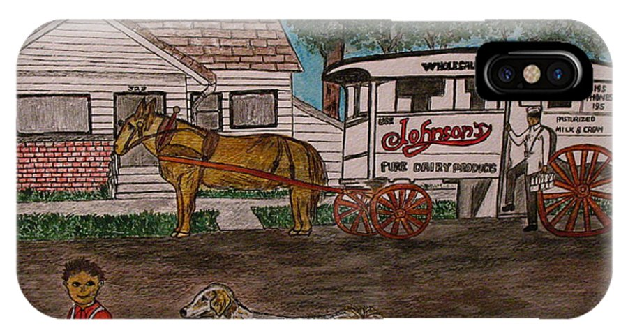 Johnson Creamery IPhone X Case featuring the painting Johnsons Milk Wagon Pulled by a Horse by Kathy Marrs Chandler