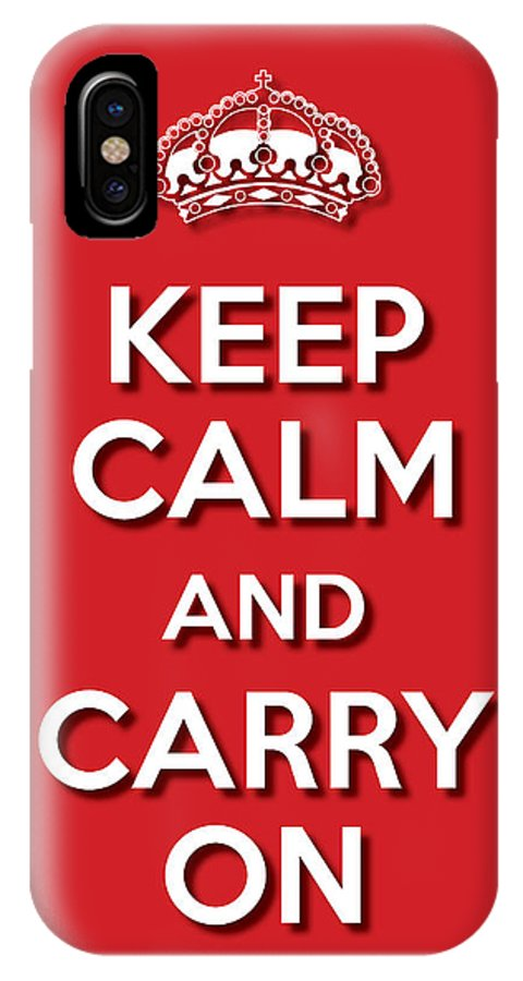 Life Message IPhone X Case featuring the digital art Keep Calm 2 Red by Splendid Notion Series