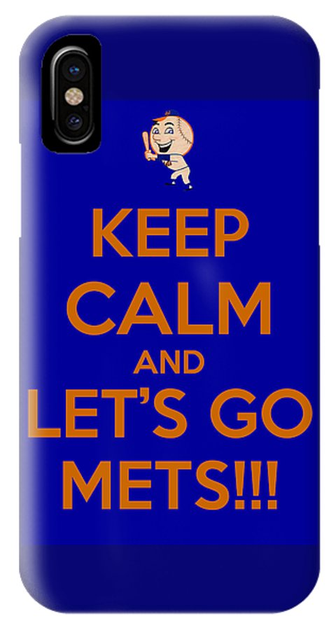 New York Mets IPhone X Case featuring the photograph Keep Calm And Lets Go Mets by James Kirkikis
