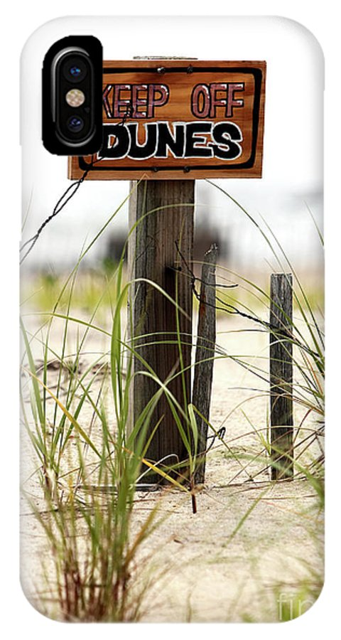 Keep Off Dunes IPhone X Case featuring the photograph Keep Off Dunes by John Rizzuto