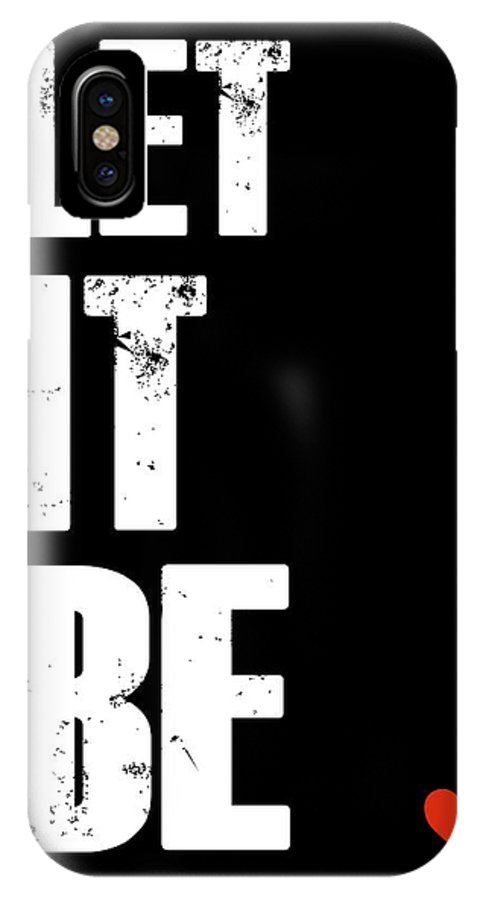 IPhone X Case featuring the digital art Let It Be Poster by Naxart Studio