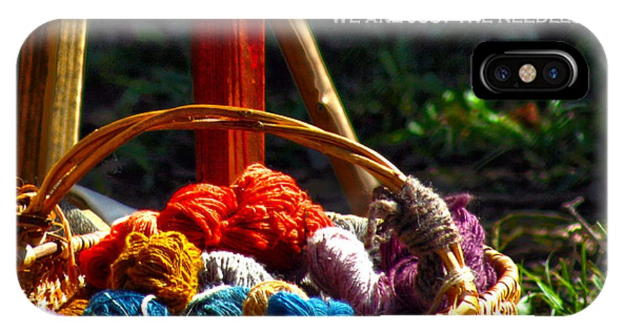 Positive Quotes IPhone X Case featuring the photograph Life Is Just A Basket Of Yarn by Lesa Fine