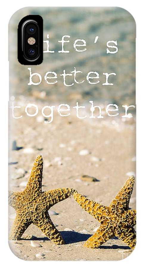 Sand IPhone X Case featuring the photograph Life's Better Together by Edward Fielding