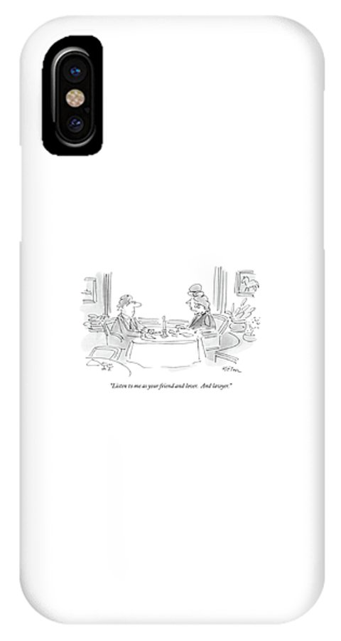 Relationships IPhone X Case featuring the drawing Listen To Me As Your Friend And Lover by Dean Vietor