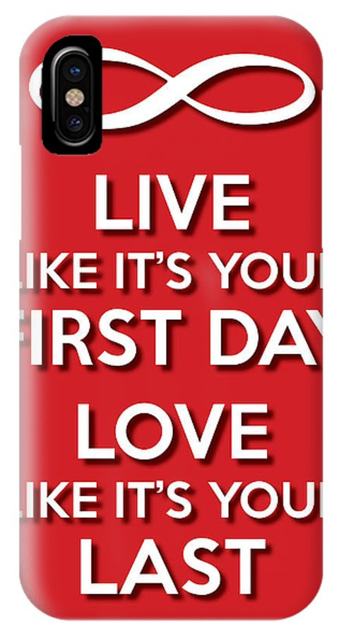 Life Message IPhone X Case featuring the digital art Live Love Red by Splendid Notion Series