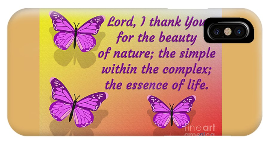 Lord I Thank You For The Beauty Of Nature IPhone X Case featuring the digital art Lord I Thank You for the Beauty of Nature by Pharris Art