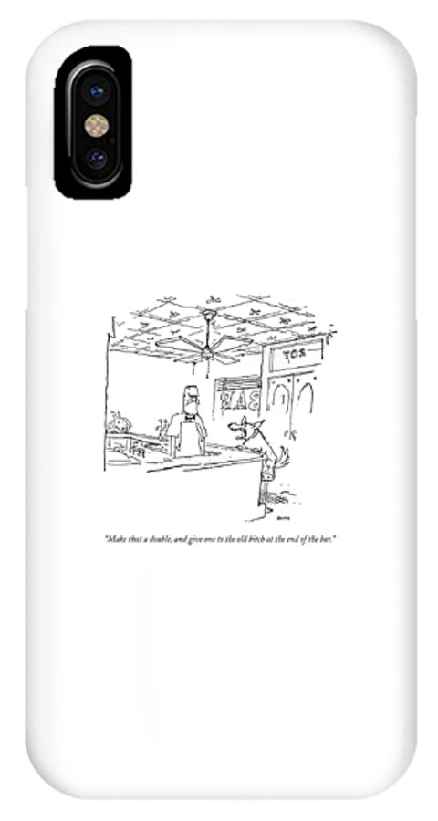 Bitch IPhone X Case featuring the drawing Make That A Double by George Booth
