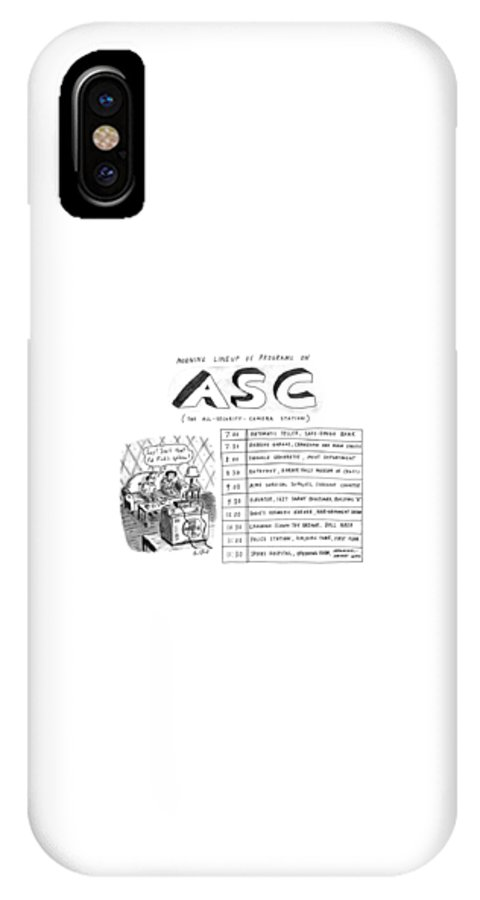 Entertainment IPhone X Case featuring the drawing Morning Lineup Of Programs On Asc by Roz Chast