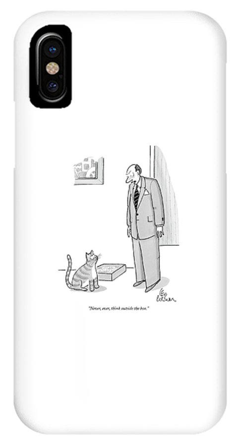 Never IPhone X Case featuring the drawing Never, Ever, Think Outside The Box by Leo Cullum