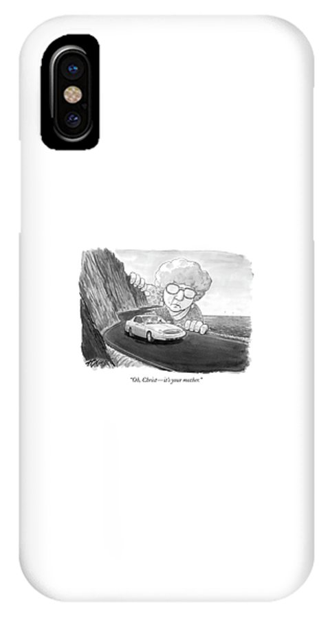 Relationships Problems Marriage Family  (giant Woman Watching Car Drive Down Road.) 120114 Hbl Harry Bliss IPhone X Case featuring the drawing Oh, Christ - It's Your Mother by Harry Bliss