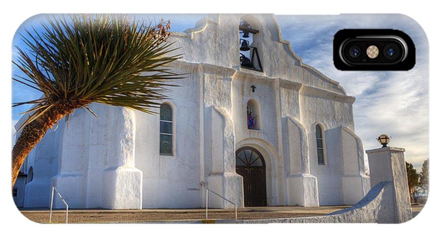Presidio Chapel San Elizario IPhone X Case featuring the photograph Presidio Chapel San Elizario Texas by Bob Christopher
