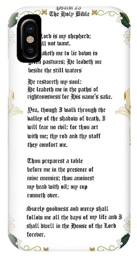 23rd Psalm IPhone X Case featuring the painting Psalm 23 from The Holy Bible by Anne Norskog