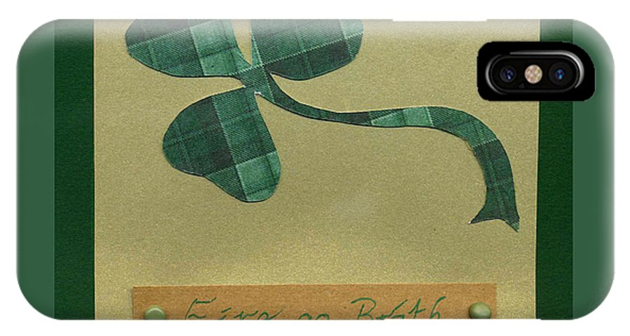 Shamrocks IPhone X Case featuring the mixed media Saint Patricks Day Collage Number 3 by Ellen Miffitt