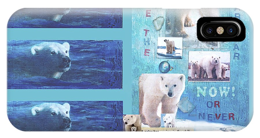Ecology IPhone X Case featuring the mixed media Save The Polar Bear Now Or Never by Mary Ann Leitch