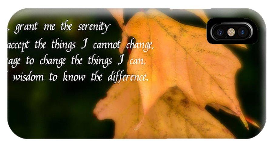 Serenity Prayer IPhone X Case featuring the photograph Serenity Prayer by Paul Pecora