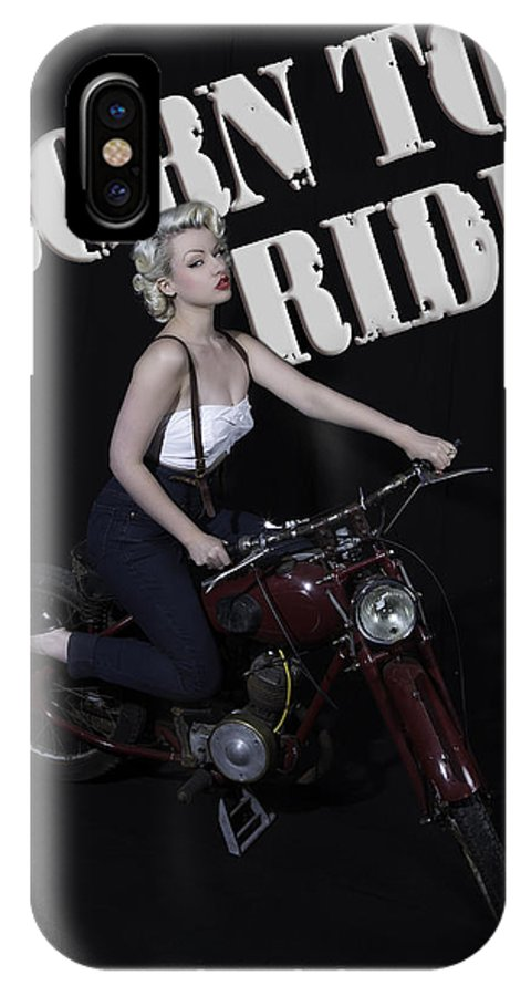 Sinderella Rockafella IPhone X Case featuring the photograph Sinderella - Born To Ride by The Pinup Academy
