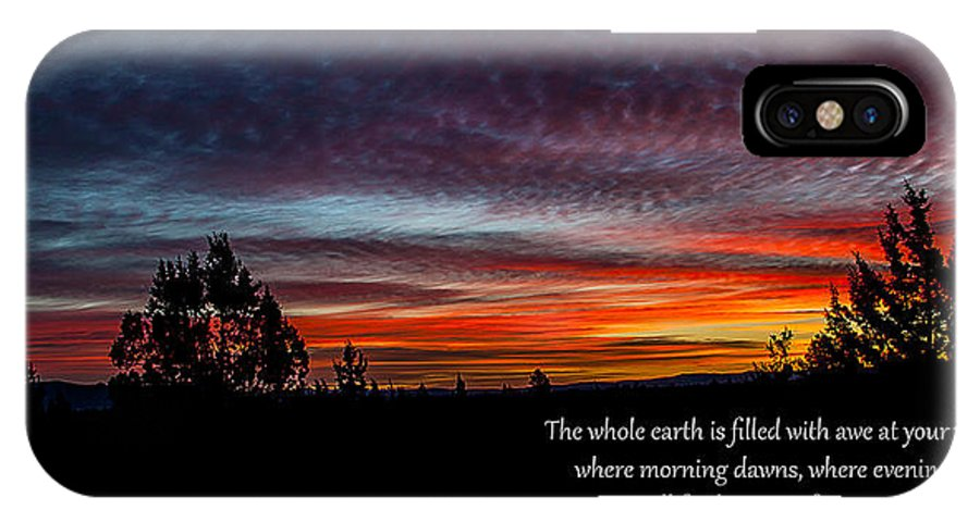Sunrise IPhone X Case featuring the photograph Spring Peaceful Morning Sunrise Bible Verse Photography by Jerry Cowart