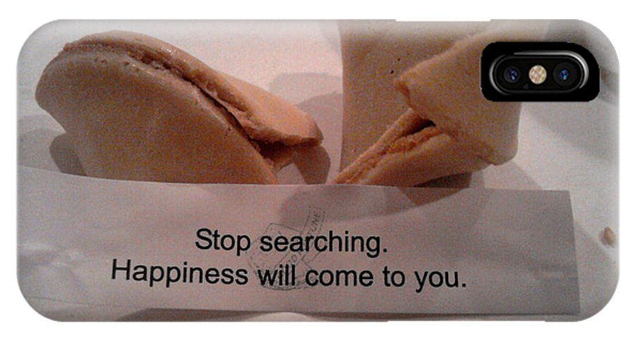 Fortune Cookie IPhone X Case featuring the photograph Stop Searching by Nancy Mueller