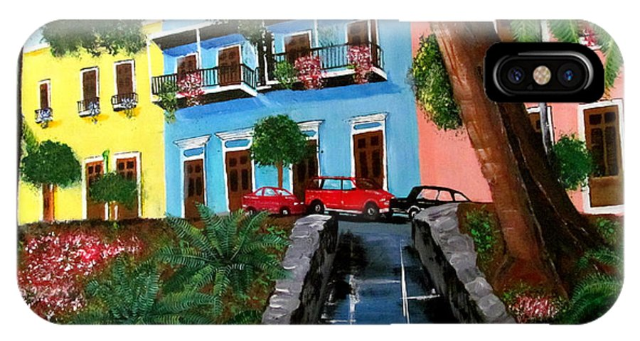 Old San Juan IPhone X Case featuring the painting Street Hill In Old San Juan by Luis F Rodriguez