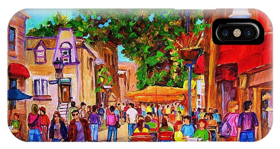Summer Cafes Montreal Street Scenes IPhone X Case featuring the painting Summer Cafes by Carole Spandau