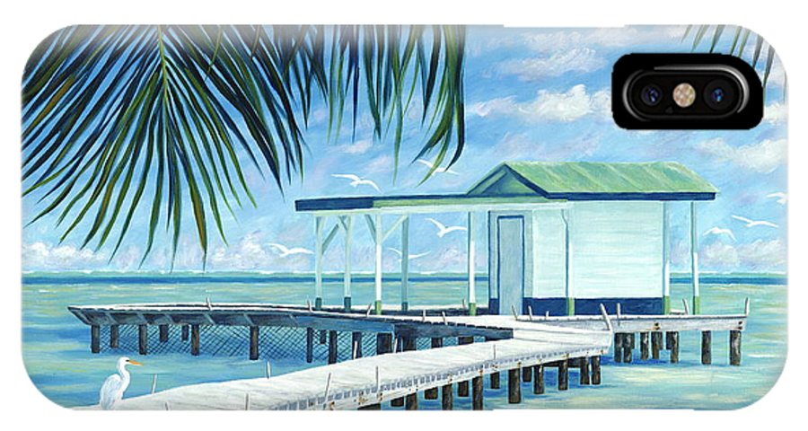 Belize IPhone X Case featuring the painting The Bait Shack by Danielle Perry