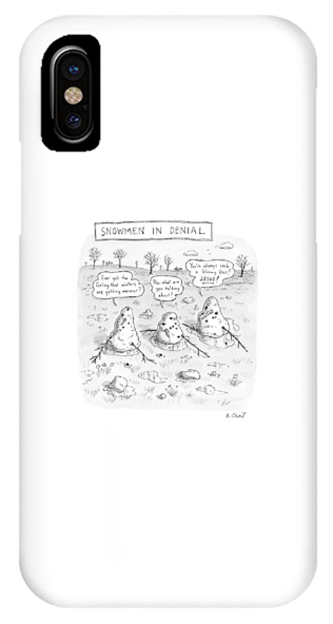 #condenastnewyorkercartoon IPhone X Case featuring the drawing Three Melting Snowmen Are In Denial by Roz Chast