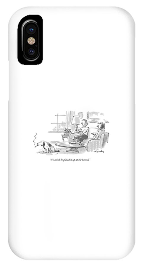 (woman Talking To Friend About Dog Who's Smoking A Cigarette) Fitness IPhone X Case featuring the drawing We Think He Picked It Up At The Kennel by Mike Twohy