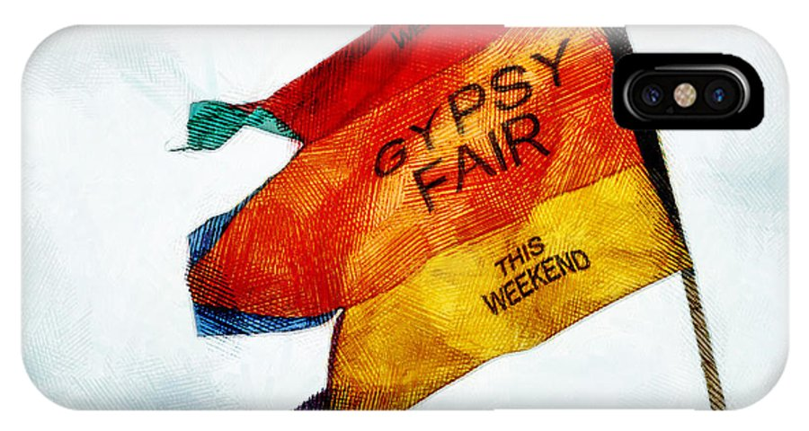 Flag IPhone X Case featuring the photograph Welcome To The Gypsy Fair by Steve Taylor