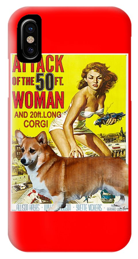 Corgi IPhone X Case featuring the painting Welsh Corgi Pembroke Art Canvas Print - Attack Of The 50ft Woman Movie Poster by Sandra Sij
